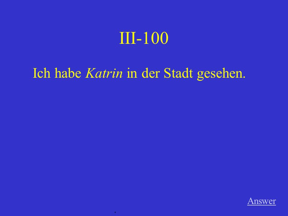II-500 Ich habe viel von Klaus gehört. Answer.