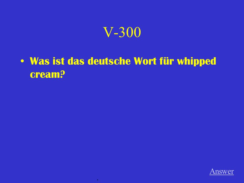 V-200 Wie sagt man, there Answer.
