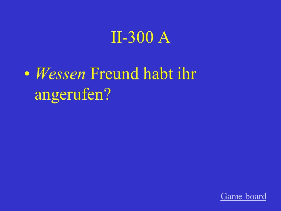 II-200 A Was hast du gesehen? Game board