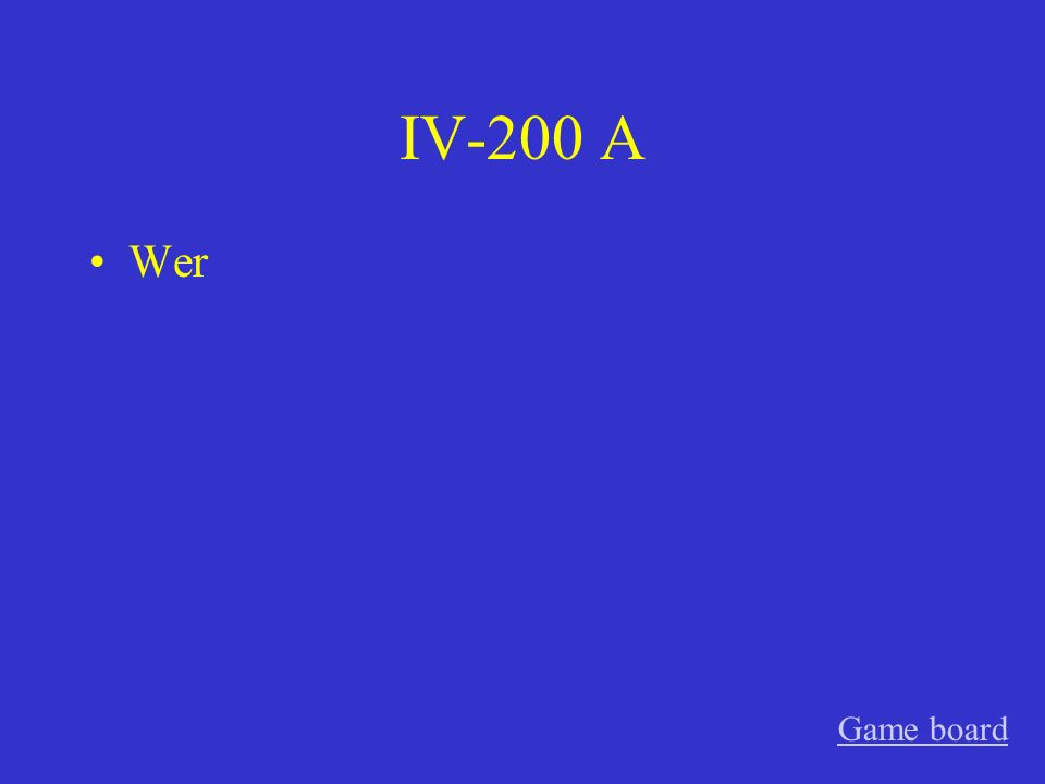 IV-100 A Wessen Game board