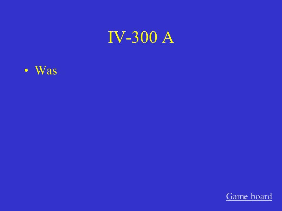 IV-200 A Wer Game board