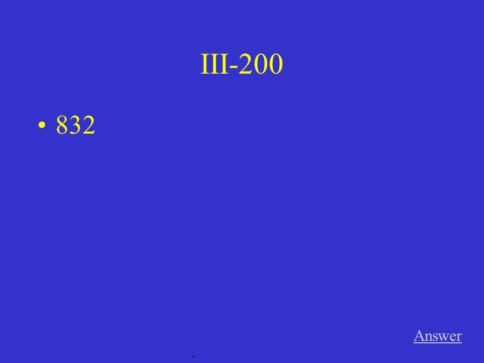 III-100 Answer. 74