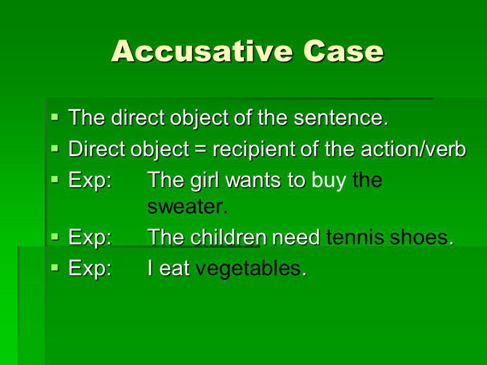 Steps 1.Is it masculine (der), feminine (die), neuter (das), or plural (die).