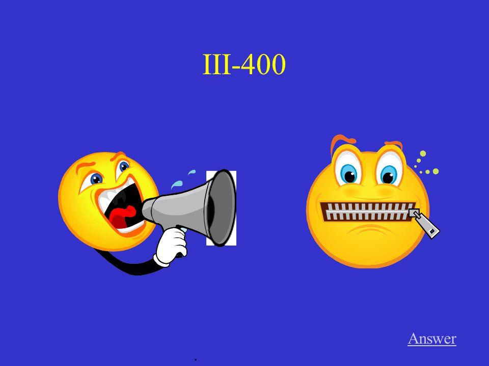 III-300 Answer.