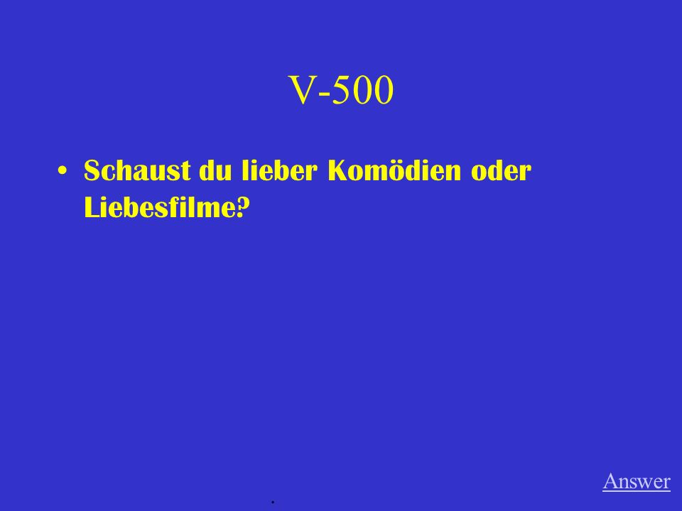 V-400 Besuchst du lieber Deutschland oder Frankreich Answer.