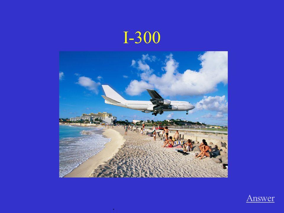 I-300 Answer.