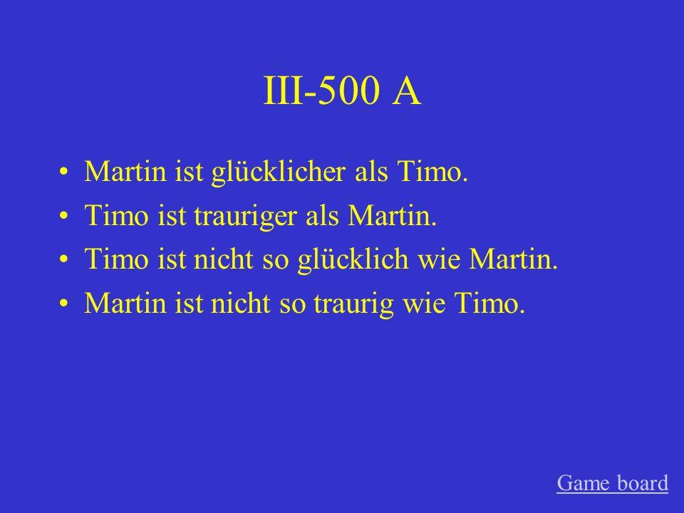 III-400 A Der Mann ist lauter als der andere Mann.