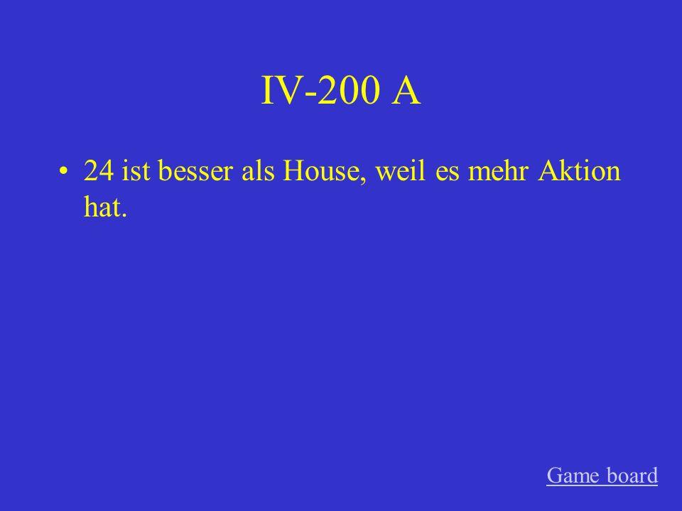IV-100 A Deutschland ist schöner als Spanien weil die Leute dort Deutsch sprechen. Game board