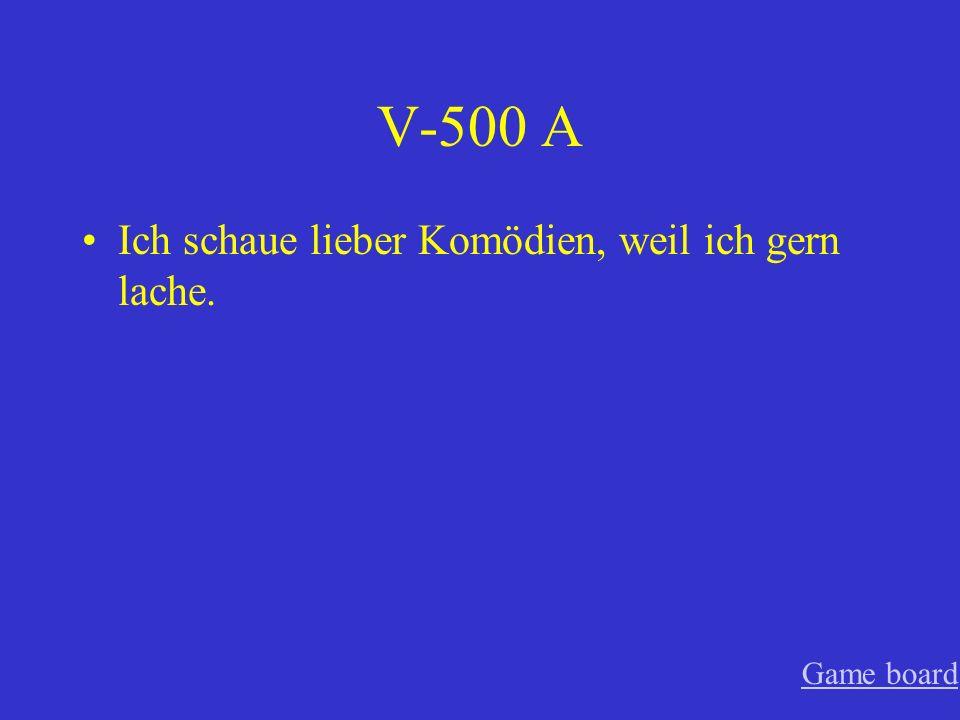 V-400 A Ich besuche lieber Deutschland, weil ich Deutsch spreche. Game board