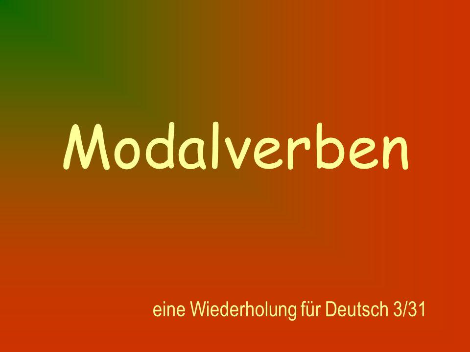 Modalverben eine Wiederholung für Deutsch 3/31