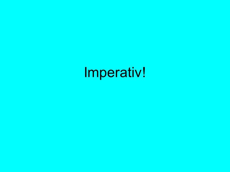 Imperativ!