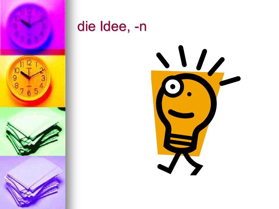 die Idee, -n