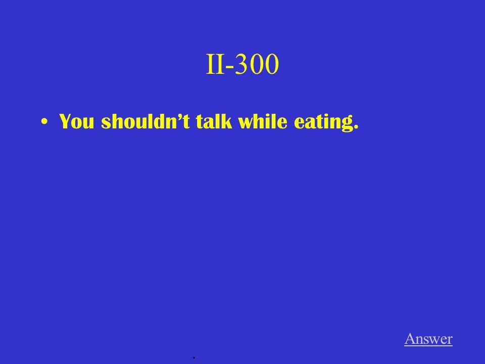 II-200 Beim ____________ werde ich sehr müde. Answer.
