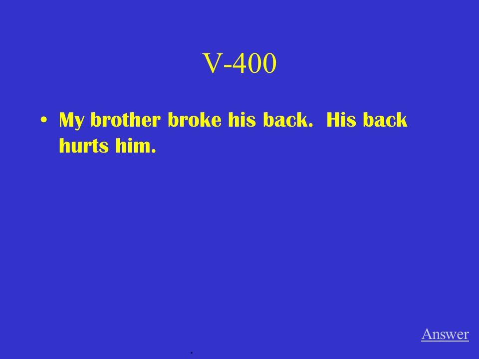 V-300 Was tut _________ weh, Thomas Answer.