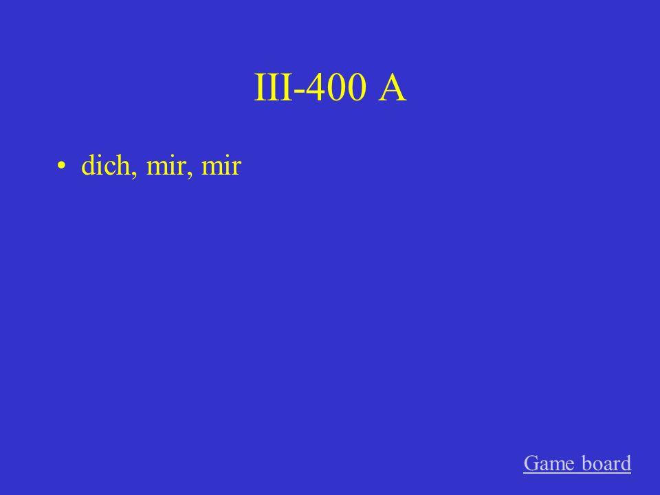 III-300 A sich, ihm Game board