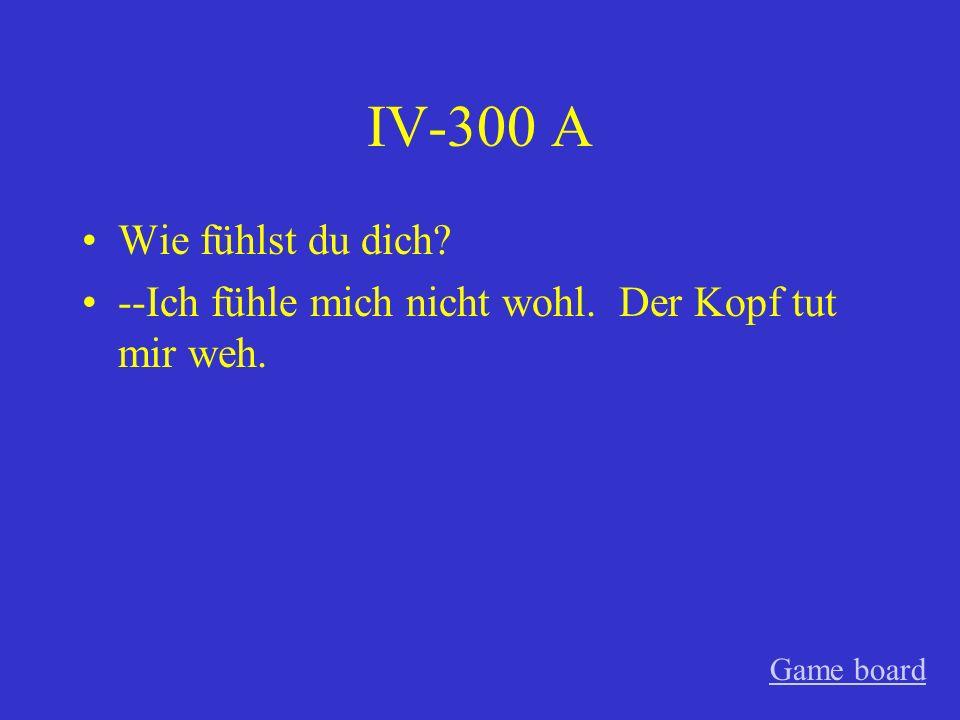 IV-200 A Tobias hat sich das Bein gebrochen. Game board