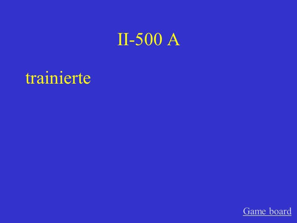 II-400 A benutzte Game board