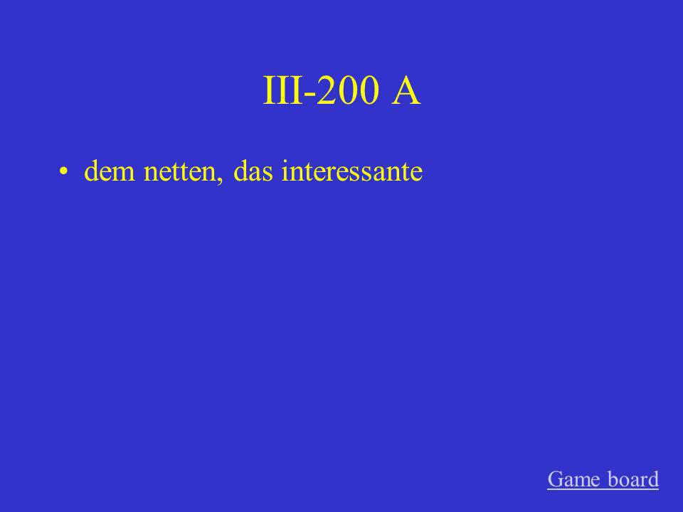 III-100 A die alten Game board