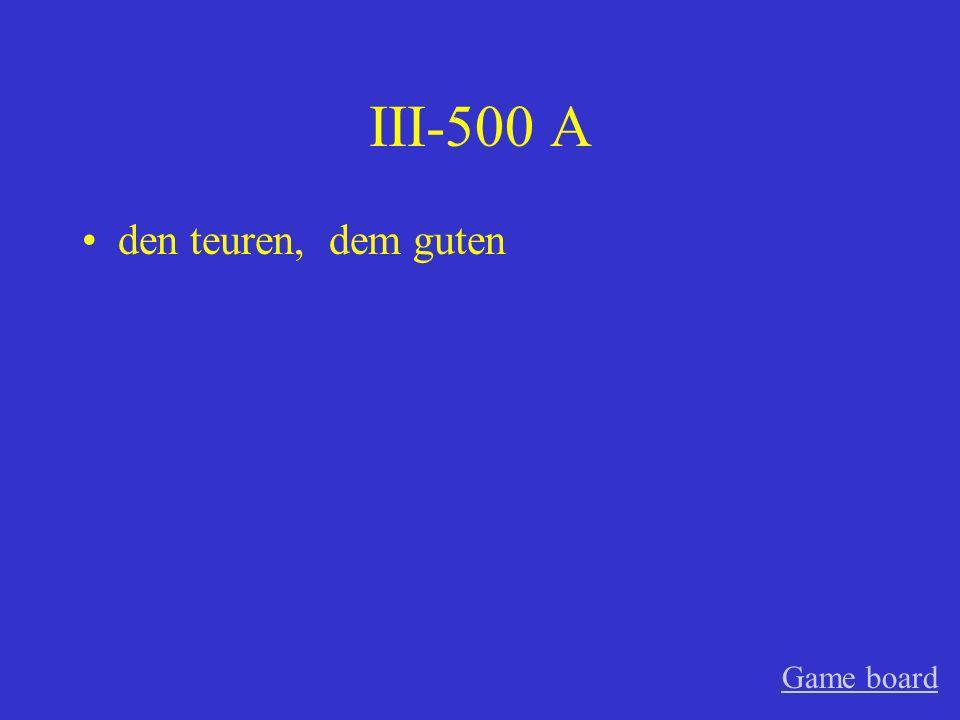 III-400 A des guten Game board