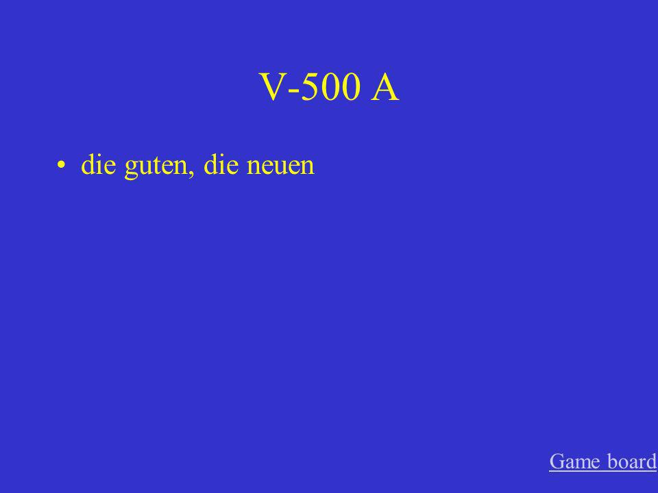 V-400 A den grossen, die interessantesten Game board