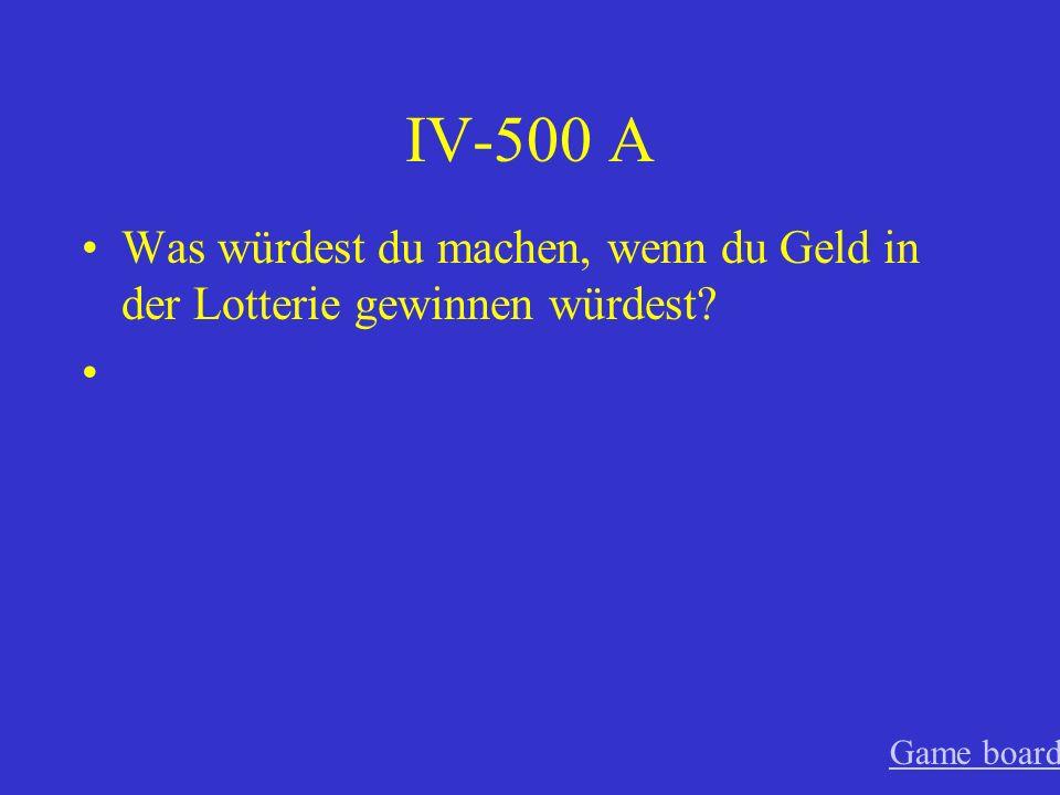 IV-400 A Wenn es nicht so teuer wäre, würde ich morgen nach Deutschland fliegen. Game board