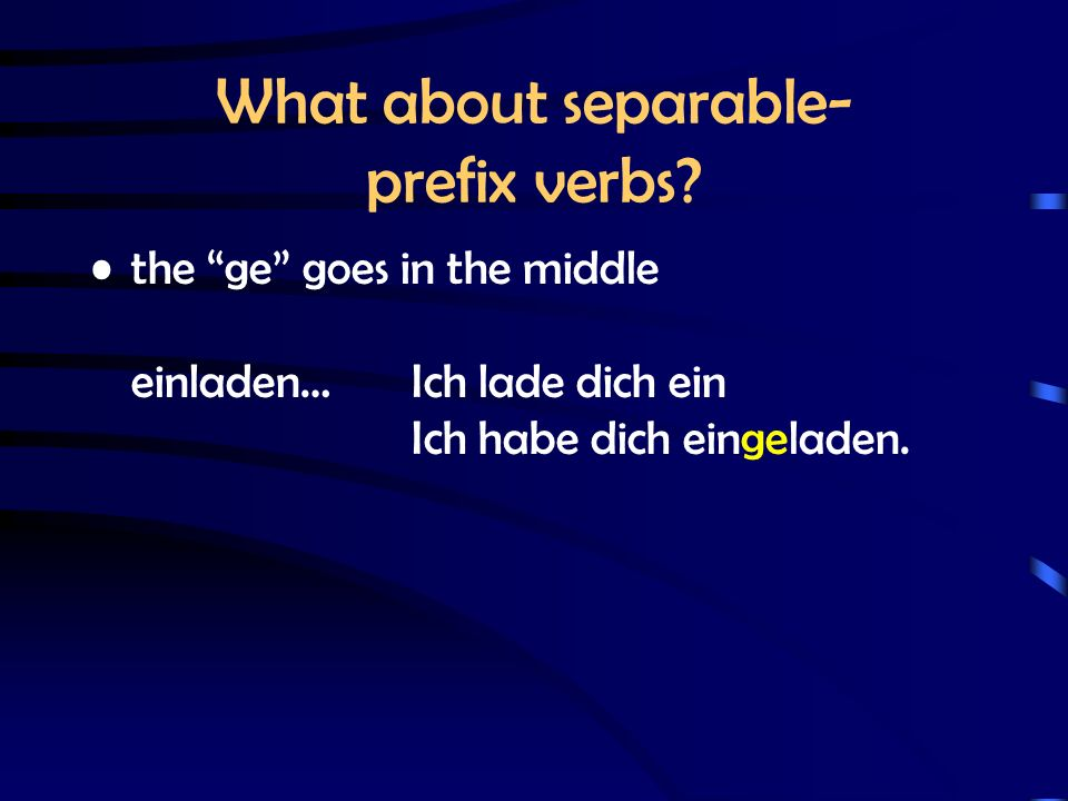 What about separable- prefix verbs.