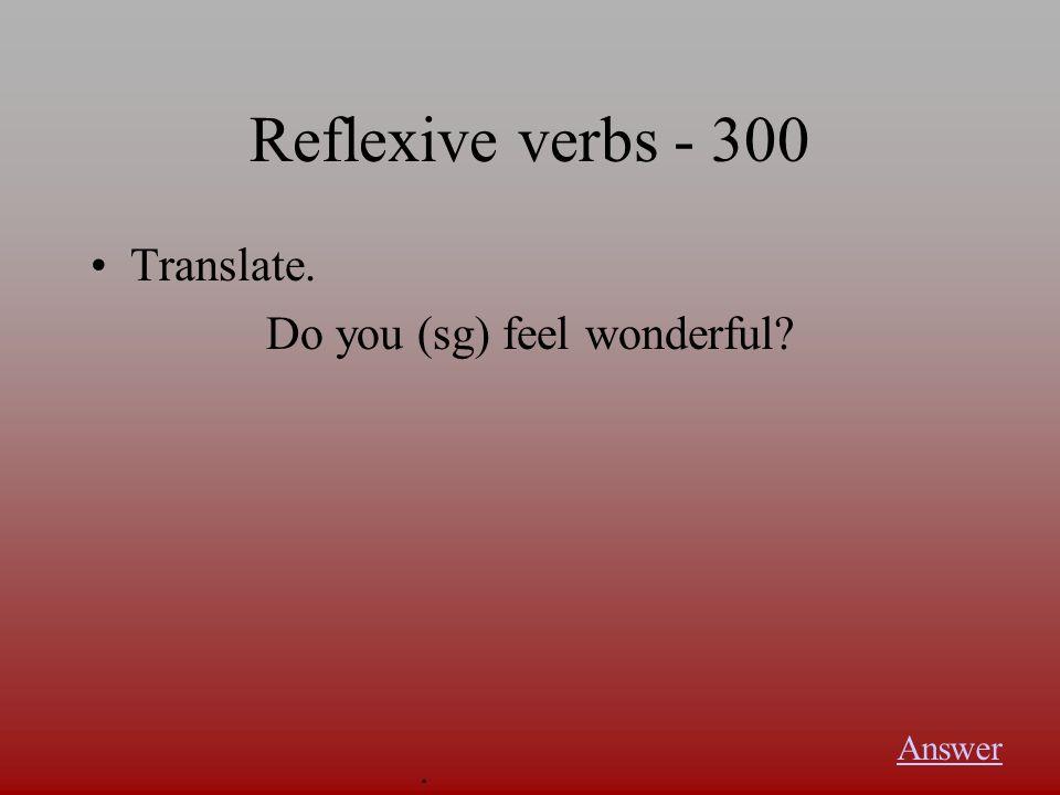 Reflexive verbs - 200 Fill in the blank. Ihr ernährt _____ nicht so gut. Answer.