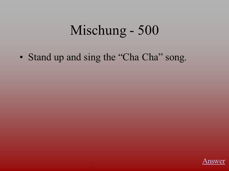 Mischung - 400 List 5 Wörter der Woche. Answer.