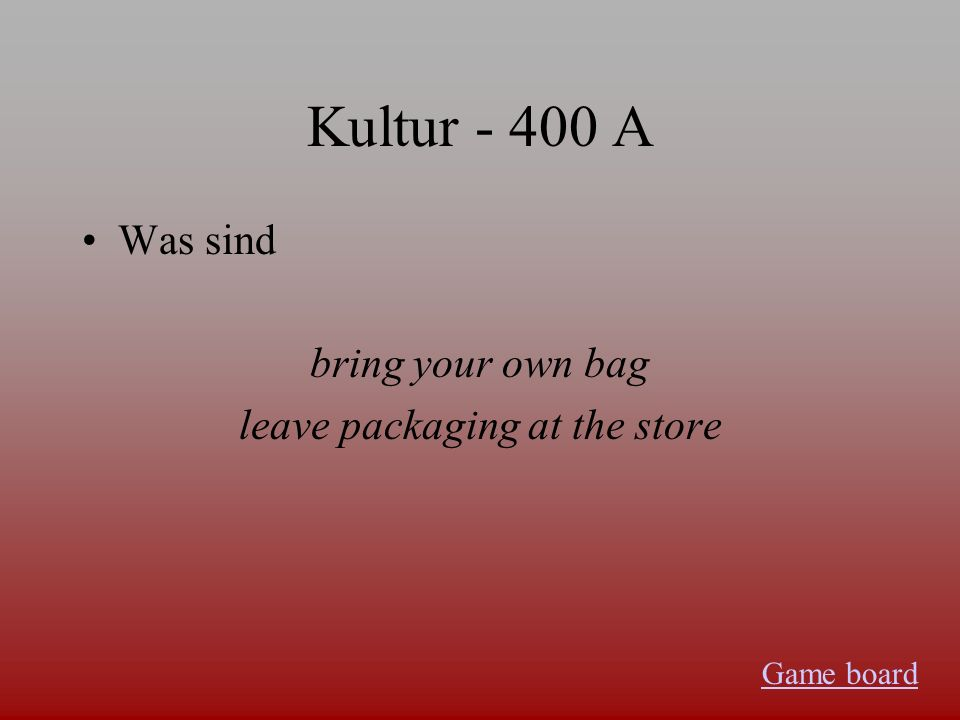 Kultur - 300 A Was ist a grocery store that sells food for people with special diets Game board