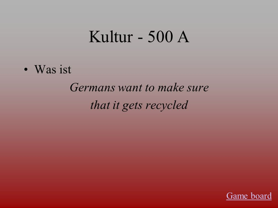Kultur - 400 A Was sind bring your own bag leave packaging at the store Game board