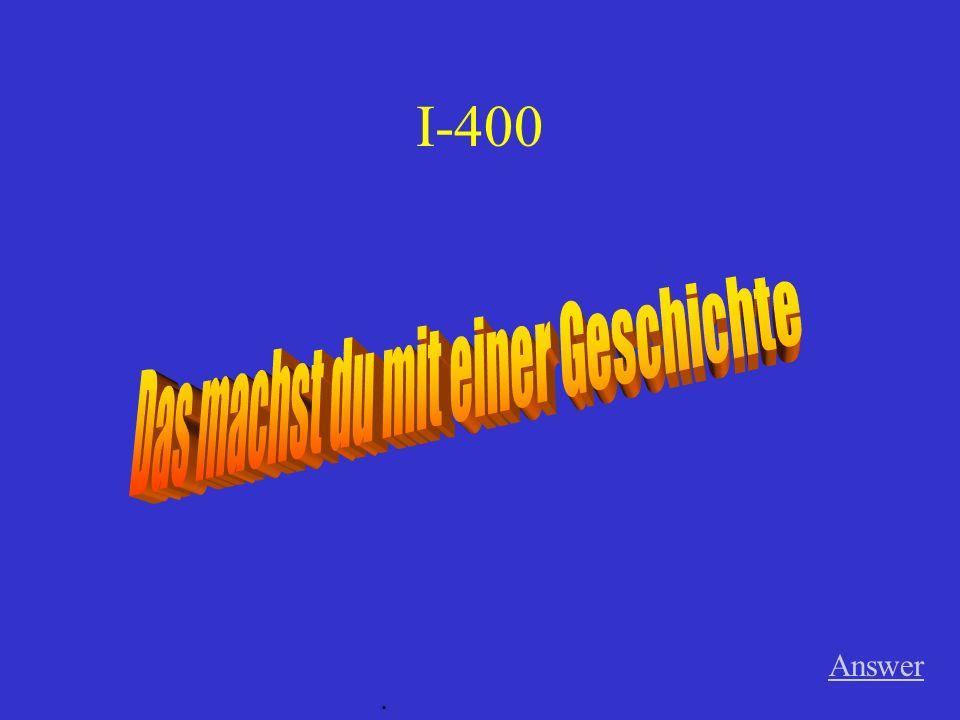 III-400 Answer. wohnen
