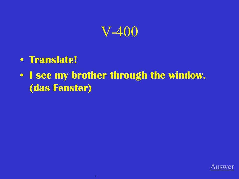 V-300 Ich kaufe ____________ (a) Auto (n) für ____________ (my) Sohn. Answer.