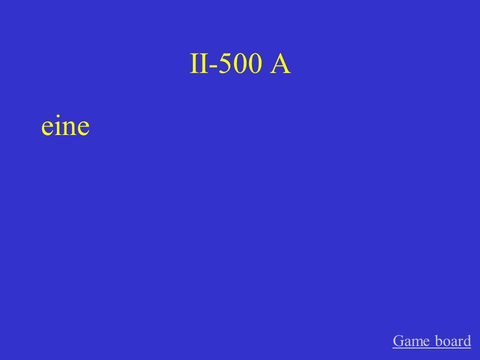 II-400 A ein Game board