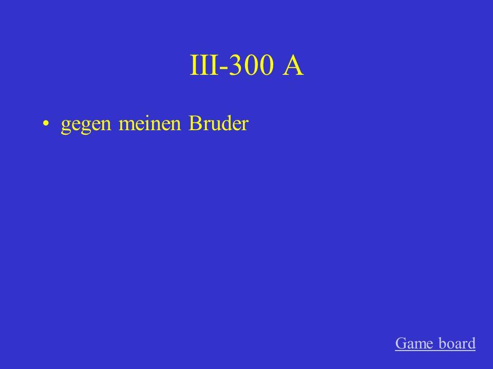 III-200 A für den Freund Game board