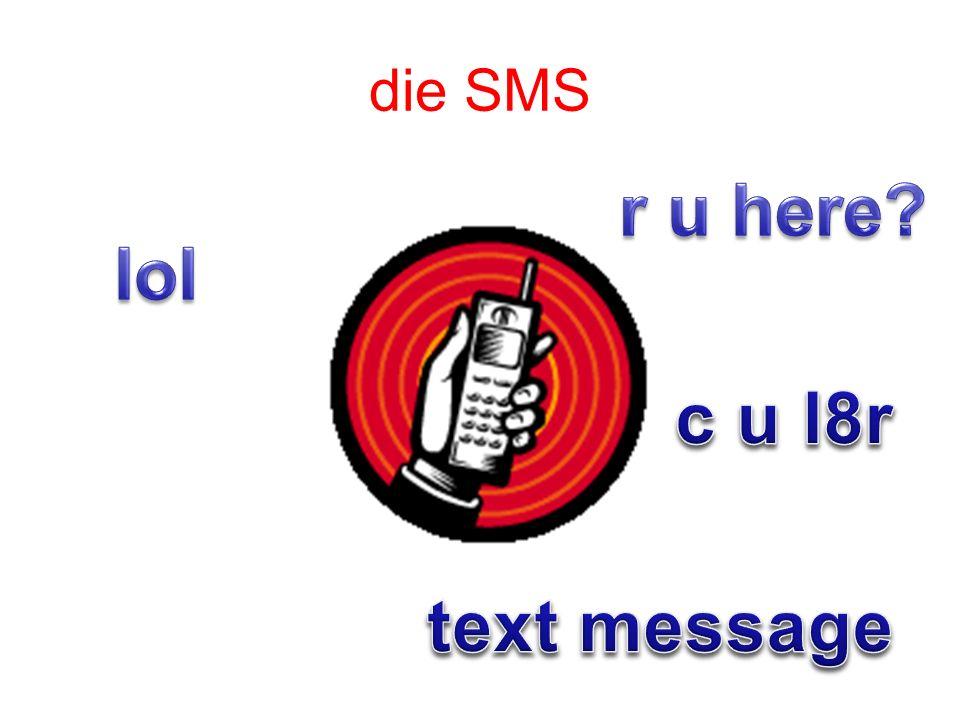 die SMS