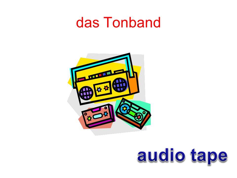das Tonband