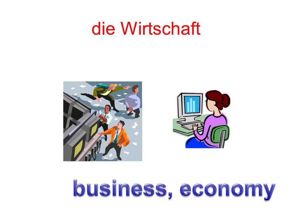 die Wirtschaft