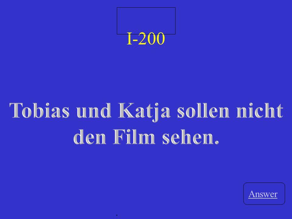 II-200 A Tobias und Katja haben nicht den Film sehen wollen. Game board