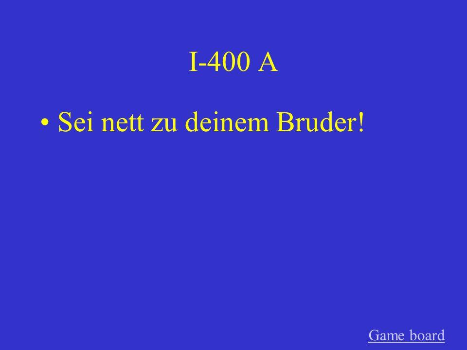 I-300 A Geben Sie uns mehr Hausaufgaben! GameGame board