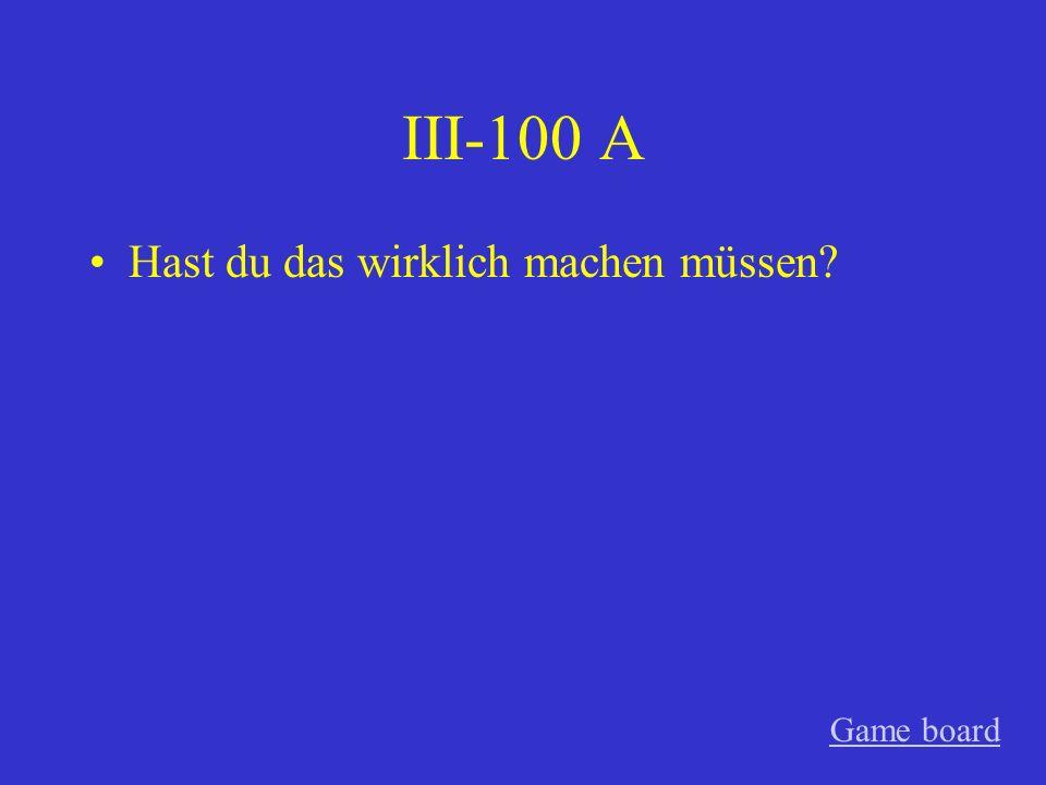 II-500 A Katrin und Birgit haben in die Stadt nicht fahren dürfen. Game board