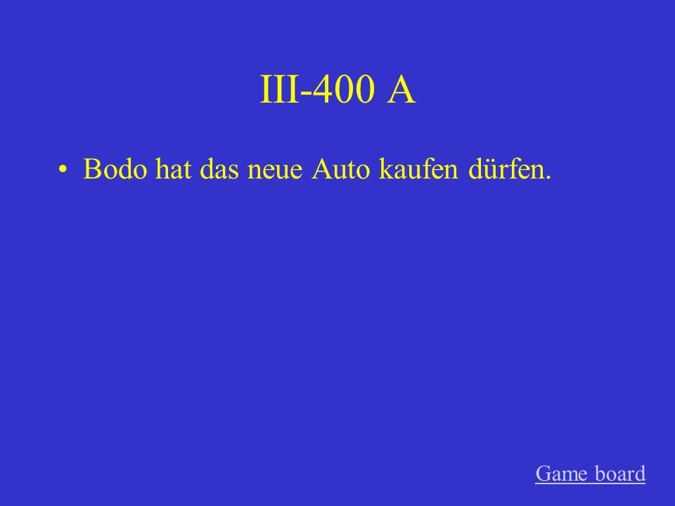 III-300 A Das Kind hat Deutsch gekonnt. Game board