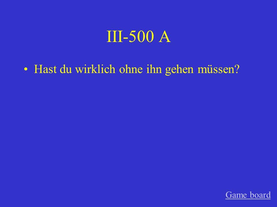 III-400 A Bodo hat das neue Auto kaufen dürfen. Game board
