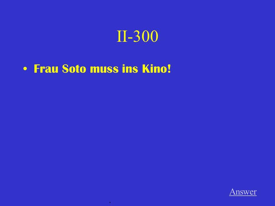 II-200 Tobias und Katja wollen nicht den Film sehen. Answer.