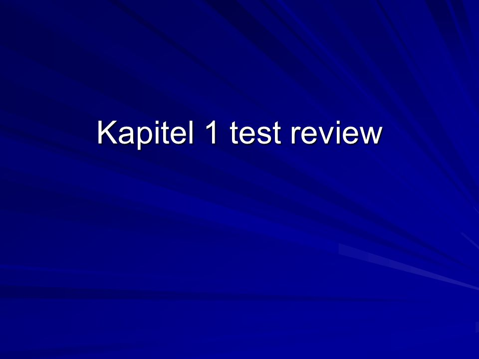 Kapitel 1 test review