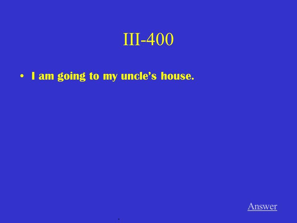 III-300 Das Buch _______________ ist nicht hier. (meine Schwester) Answer.
