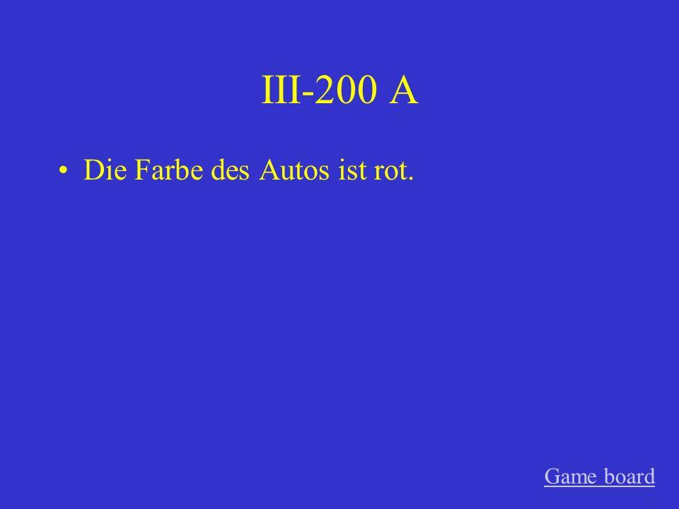 III-100 A Der Vater meines Freundes ist sehr nett. Game board