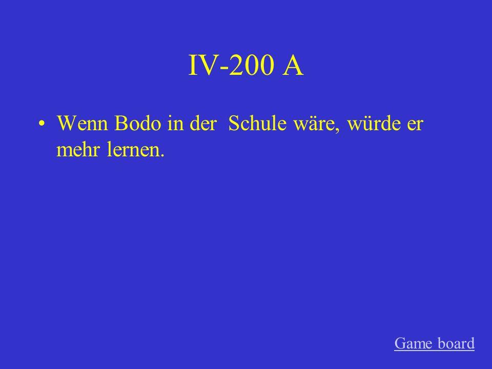 IV-100 A hätte, würde Game board