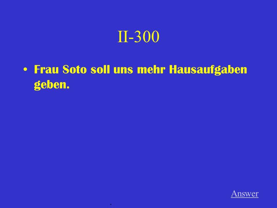 IV-300 Wenn / ich / das Auto / kaufen // ich / fahren / schnell Answer.