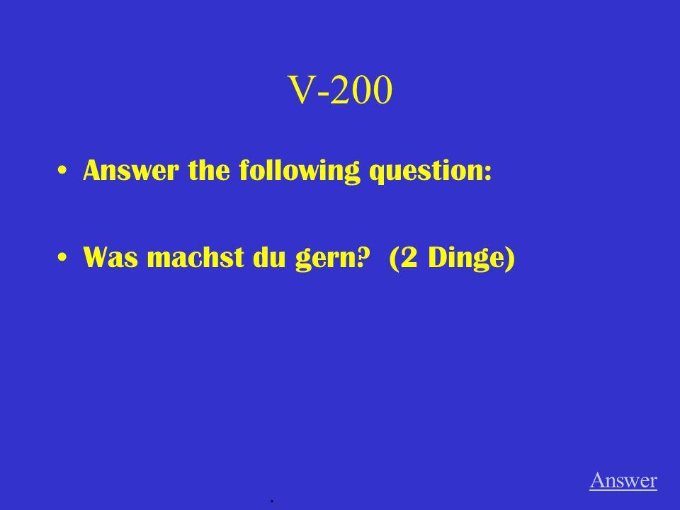 V-100 Um 2:45 geht Tanja __________ Hause. Answer.