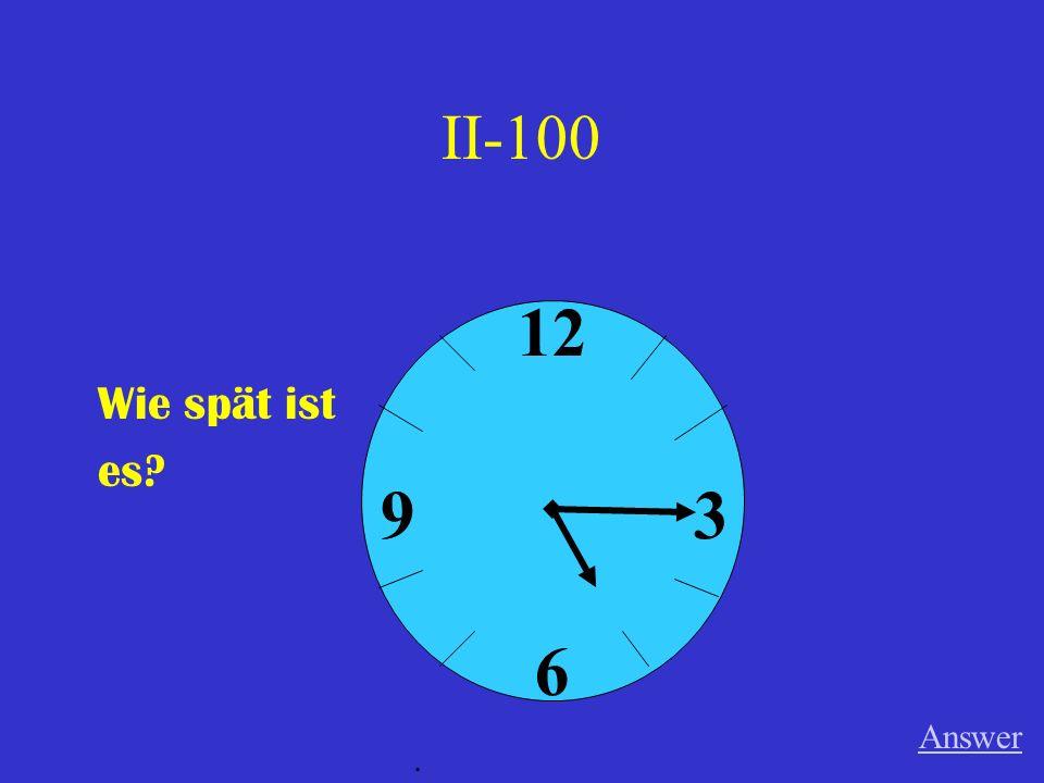 IV-100 Ich _________ einen Film. (sehen) Answer.